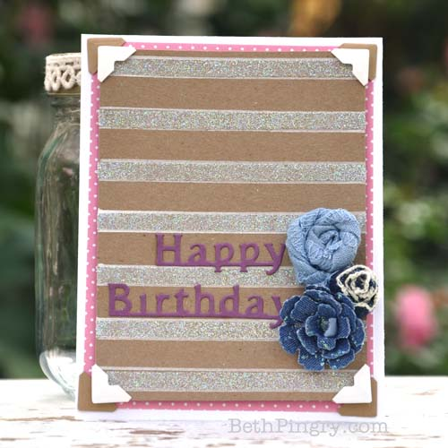 Birthday card with glittered stripes by Beth Pingry.