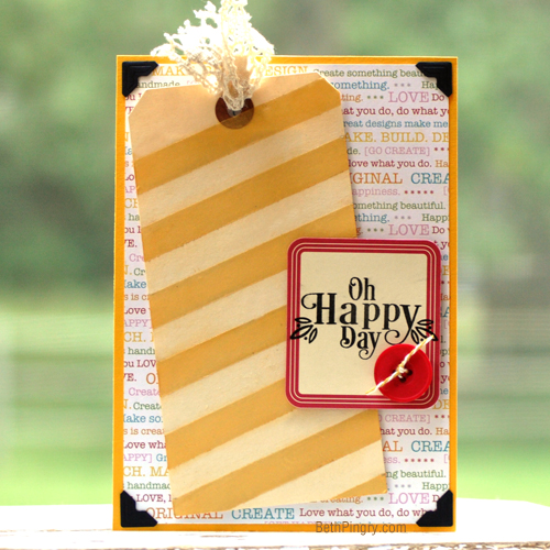 Oh Happy Day Card & Tag by Beth Pingry