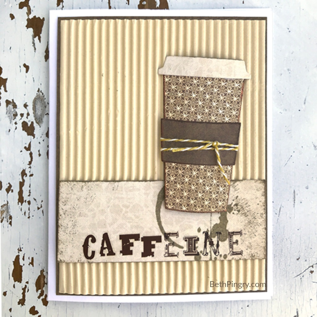 Caffeine card by Beth Pingry for Coffee Lovers Blog Hop May 2020